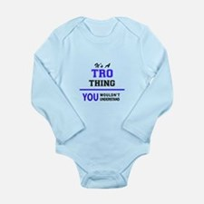 It's TRO thing, you wouldn't understand Body Suit