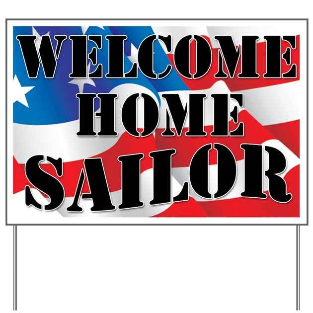 Welcome Home Sailor Yard Sign By Usmcgals