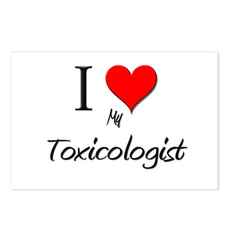 I Love My Toxicologist Postcards (Package of 8)