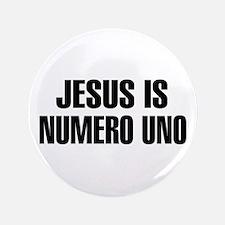 """Jesus is numero uno 3.5"""" Button"""