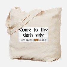 Cute Come the dark side we have bacon Tote Bag