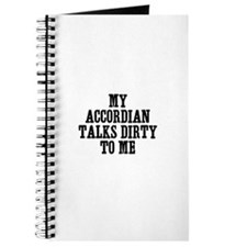 my accordian talks dirty to m Journal