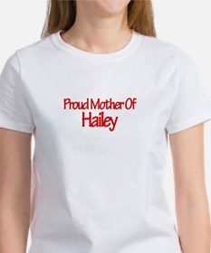Proud Mother of Hailey Tee