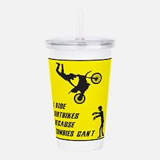 I Ride Dirt Bickes Bec Acrylic Double-wall Tumbler