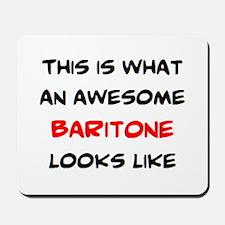 awesome baritone Mousepad