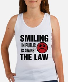 Smiling in Public is Against the Law Tank Top