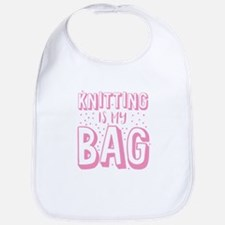 Knitting is my BAG Bib