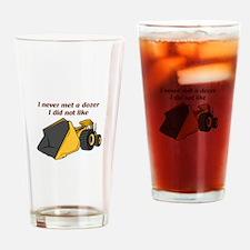Never Met A Dozer Drinking Glass