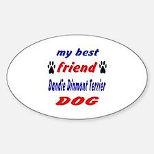 My best friend Dandie Dinmont Terri Sticker (Oval)