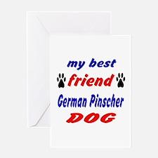 My best friend German Pinscher Dog Greeting Card