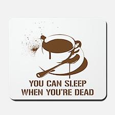 coffee sleep Mousepad