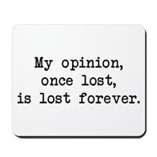 My Opinion - Mr. Darcy Mousepad