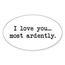Most Ardently - Mr. Darcy Oval Bumper Stickers