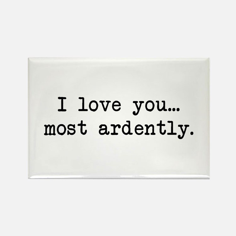 Most Ardently - Mr. Darcy Rectangle Magnet