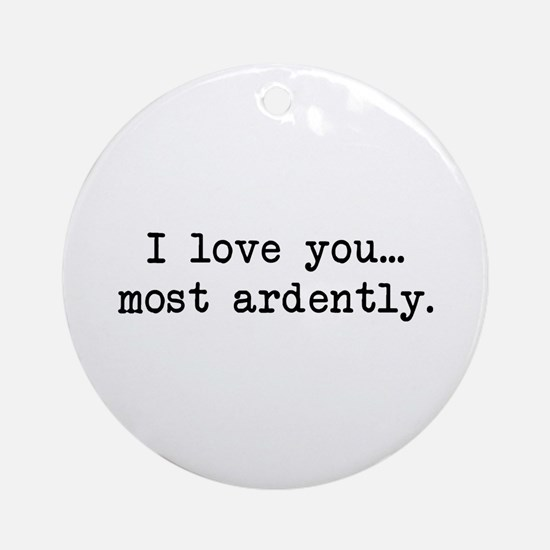 Most Ardently - Mr. Darcy Ornament (Round)