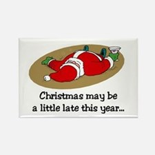 Christmas may be late Rectangle Magnet