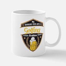 My Drinking Team has a Golfing Problem Mug