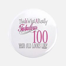 "100th Birthday Gift 3.5"" Button"