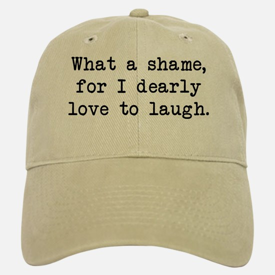 Dearly Love to Laugh Baseball Baseball Cap