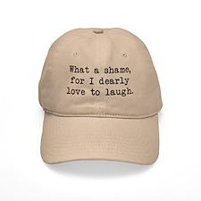 Dearly Love to Laugh Baseball Cap
