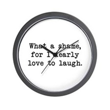 Dearly Love to Laugh Wall Clock