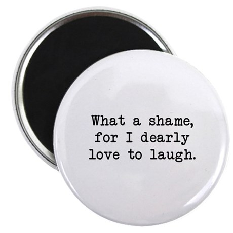Dearly Love to Laugh Magnet