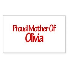 Proud Mother of Olivia Rectangle Decal