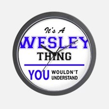 It's WESLEY thing, you wouldn't underst Wall Clock