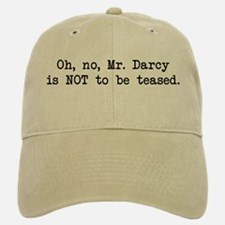 Darcy Not to be Teased Baseball Baseball Cap