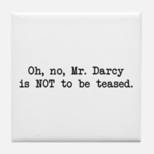 Darcy Not to be Teased Tile Coaster