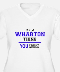 It's WHARTON thing, you wouldn't Plus Size T-Shirt