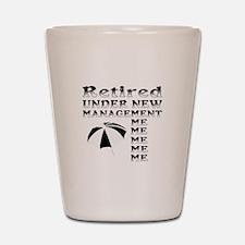 Funny retirement Shot Glass