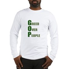 Greed Over People Long Sleeve T-Shirt