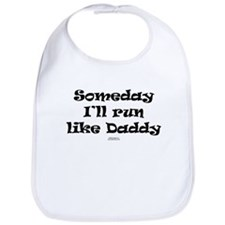 Someday like Daddy Bib
