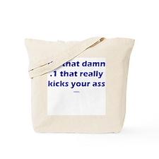 That .1 that kicks Tote Bag
