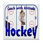 Coach with attitude Tile Coaster