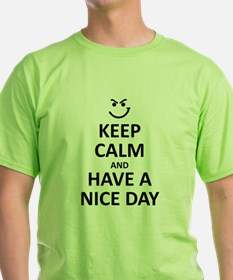 KEEP CALM AND HAVE A NICE DAY T-Shirt