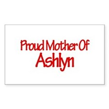 Proud Mother of Ashlyn Rectangle Decal