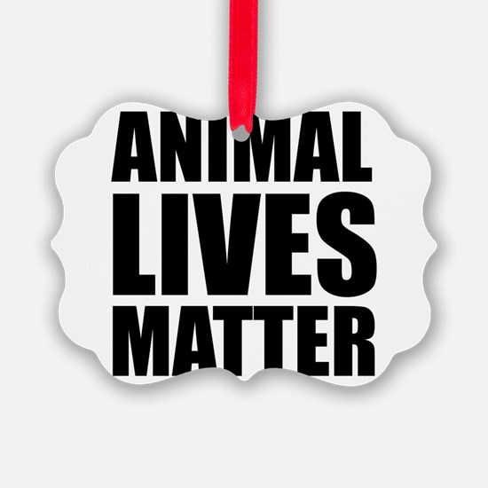Animal Lives Matter Ornament