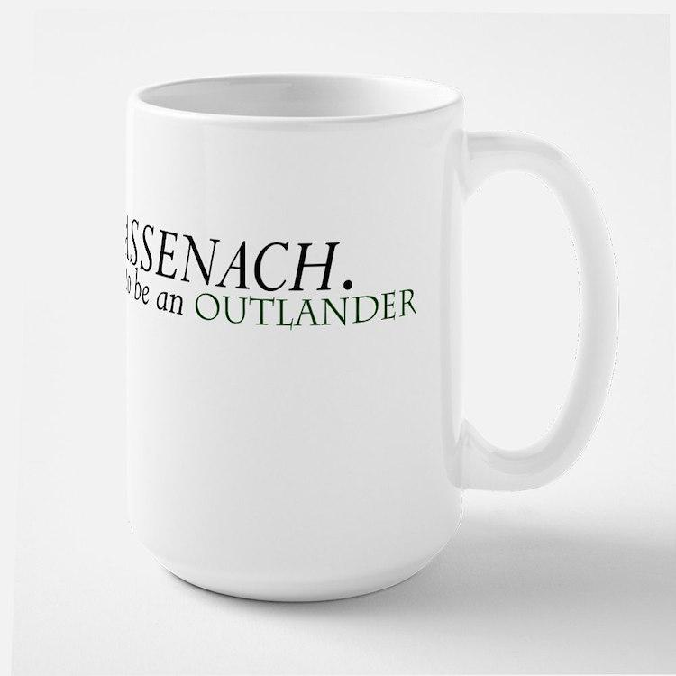 Sassenach Proud Outlander Mugs