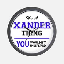 It's XANDER thing, you wouldn't underst Wall Clock