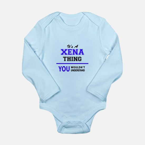 It's XENA thing, you wouldn't understand Body Suit