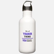 It's YAHIR thing, you Sports Water Bottle