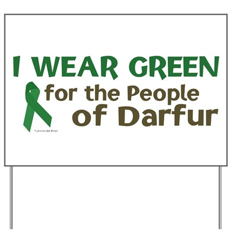 I Wear Green (People Of Darfur) Yard Sign