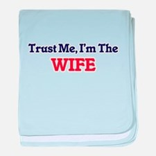 Trust Me, I'm the Wife baby blanket
