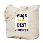 Pug Dog Best Of Breeds Tote Bag
