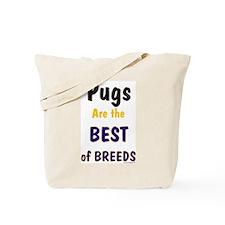 Pug Dog Best Of Breeds Tote Bag