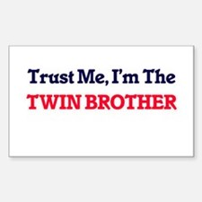 Trust Me, I'm the Twin Brother Decal