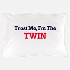 Trust Me, I'm the Twin Pillow Case