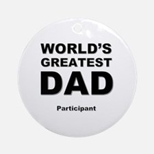 Cute Worlds greatest dad Round Ornament